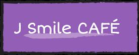 J Smile CAFE
